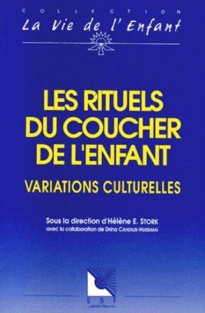 LES RITUELS DU COUCHER DE L'ENFANT. Variations culturelles - ESF Editeur - 9782710110064 -