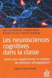 Les neurosciences cognitives dans la classe - esf - 9782710134398 - majbook ème édition, majbook 1ère édition, livre ecn major, livre ecn, fiche ecn