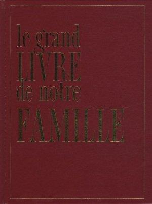 Le grand Livre de notre Famille - Sand - 9782710707738 -