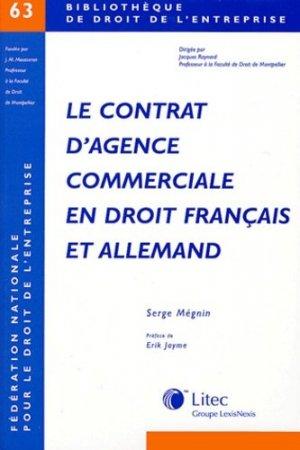 Le contrat d'agence commerciale en droit français et allemand - lexis nexis (ex litec) - 9782711004195 -