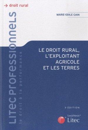 Le droit rural, l'exploitant agricole et les terres - lexis nexis (ex litec) - 9782711012671 -