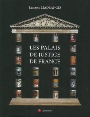 Les palais de justice de France - lexis nexis (ex litec) - 9782711016730 -