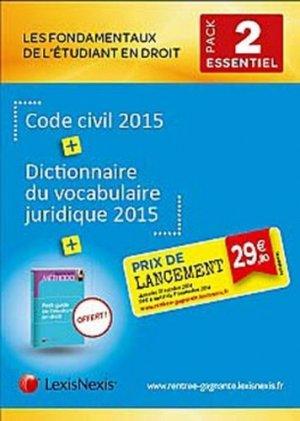 Les fondamentaux de l'étudiant en droit - Pack n°2. Code civil 2015 ; Dictionnaire du vocabulaire juridique 2015 ; Petit guide de l'étudiant en droit - lexis nexis (ex litec) - 9782711021673 -