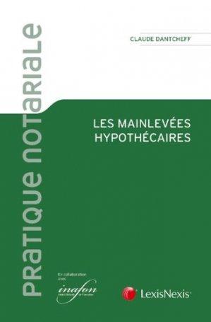Les mainlevées hypothécaires - lexis nexis (ex litec) - 9782711021871 -