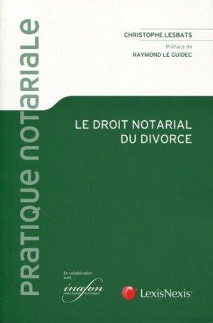 Le droit notarial du divorce - lexis nexis (ex litec) - 9782711027736 -