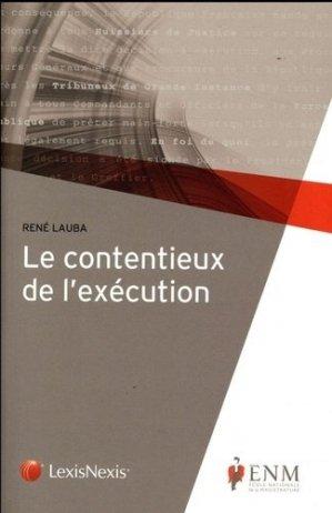 Le contentieux de l'exécution - lexis nexis (ex litec) - 9782711028092 -