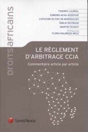 Le règlement d'arbitrage CCJA. Commentaire article par article - lexis nexis (ex litec) - 9782711028818 -