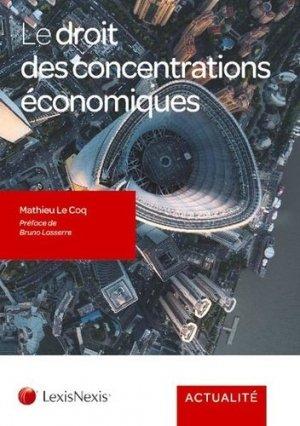 Le droit des concentrations économiques - lexis nexis (ex litec) - 9782711030101 -