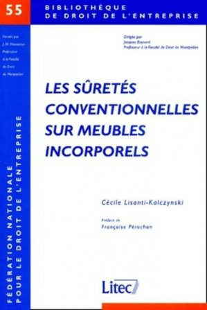 Les sûretés conventionnelles sur meubles incorporels - lexis nexis (ex litec) - 9782711133673 -