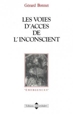 Les Voies d'accès de l'inconscient - Editions Universitaires - 9782711303533 -
