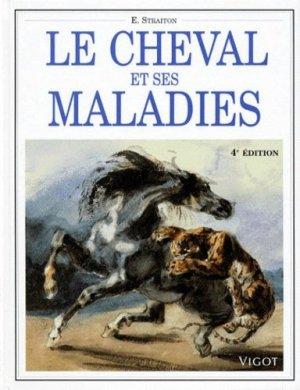 Le cheval et ses maladies - vigot - 9782711413850 -