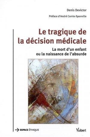 Le tragique de la décision médicale - Vuibert - 9782711714766 -