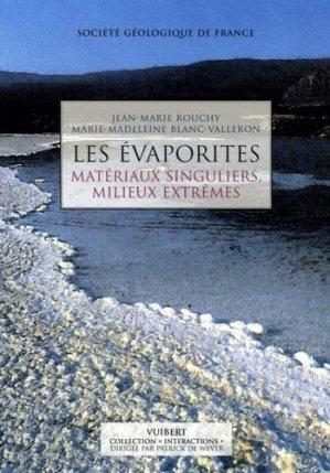 Les évaporites matériaux singuliers, milieux extrêmes - vuibert - 9782711753901 -