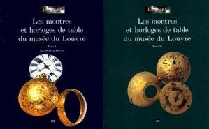 Les montres et horloges de table du musée du Louvre Coffret 2 volumes : Tome 1, La collection Olivier - RMN - 9782711840526 -