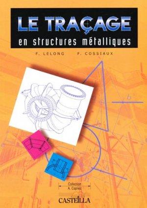 Le traçage en structures métalliques - casteilla - 9782713519239