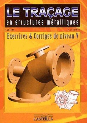 Le traçage en structures métalliques - casteilla - 9782713524998 -