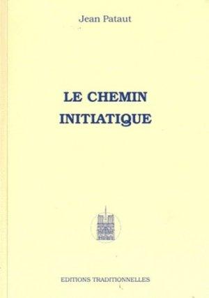 Le chemin initiatique - traditionnelles éditions - 9782713802041 -