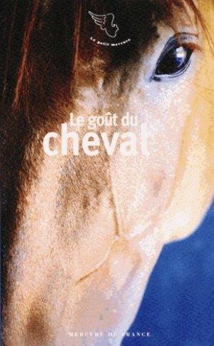 Le goût du cheval - Mercure de France - 9782715228252 -