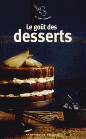 Le goût des desserts - Mercure de France - 9782715234741 -