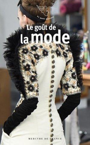 Le goût de la mode - Mercure de France - 9782715244887 -