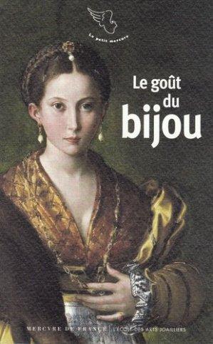 Le goût du bijou - Mercure de France - 9782715248380 -
