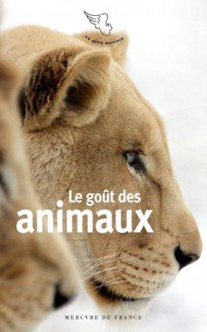 Le goût des animaux - Mercure de France - 9782715254688 -