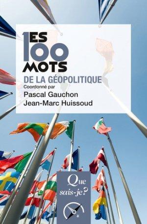 Les 100 mots de la géopolitique - puf - 9782715400351
