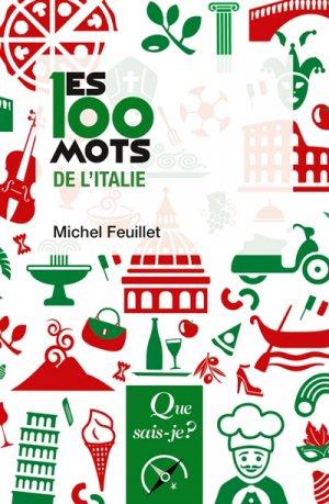 Les 100 mots de l'Italie - puf - 9782715401907 -