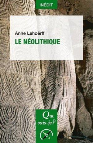 Le néolithique - puf - 9782715402416 -