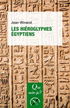 Les hiéroglyphes égyptiens - puf - 9782715402584 -