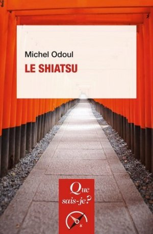 Le shiatsu - puf - presses universitaires de france - 9782715404045 -