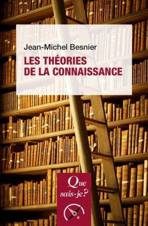 Les Théories de la connaissance - puf - presses universitaires de france - 9782715406032 -