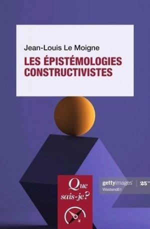 Les Épistémologies constructivistes - puf - presses universitaires de france - 9782715406353 -