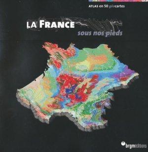 Le France sous nos pieds - brgm - 9782715924741 -