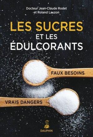 Les sucres et les édulcorants - dauphin - 9782716315555 -