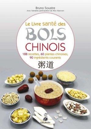 Le livre santé des bols chinois zhou dao : 188 recettes, 60 plantes chinoises, 90 ingrédients courants (riz, soja...) : secrets de longévité - dauphin - 9782716316378 -