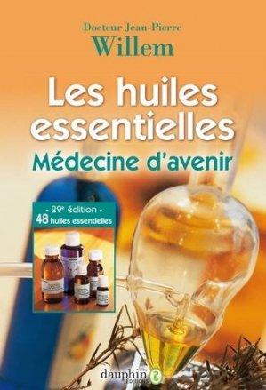 Les huiles essentielles - dauphin - 9782716316835 -