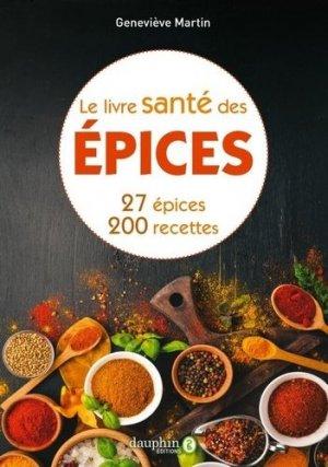 Le livre santé des épices - dauphin - 9782716317207 -