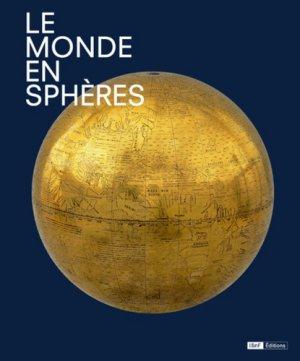 Le monde en sphères - bnf - 9782717727982 -