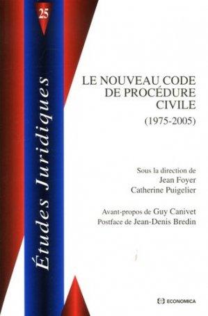 Le nouveau code de procédure civile. (1975-2005) - Economica - 9782717852226 -