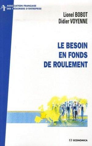 Le Besoin en Fonds de Roulement - Economica - 9782717853308 -