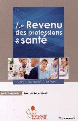 Le revenu des professions de santé - economica / mutualité française - 9782717867268 -