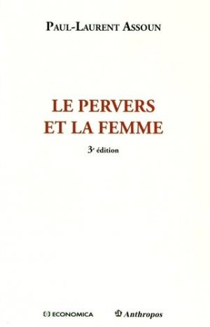 Le pervers et la femme - economica anthropos - 9782717869033 -