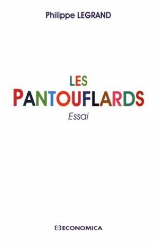 Les pantouflards - Economica - 9782717869675 -