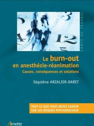 Le burn-out en anesthésie-réanimation - arnette blackwell - 9782718416175 -
