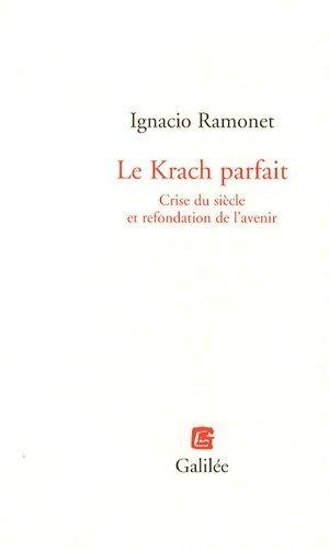 Le Krach parfait - Editions Galilée - 9782718607924 -