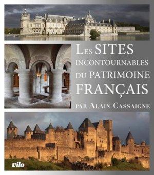 Les sites incontournables du patrimoine français - Vilo - 9782719110980 -