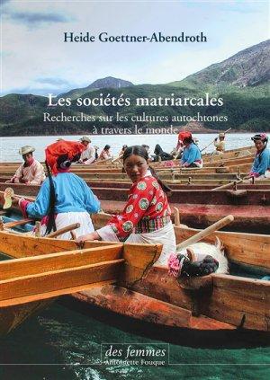 Les sociétés matriarcales - des femmes - 9782721007018 -
