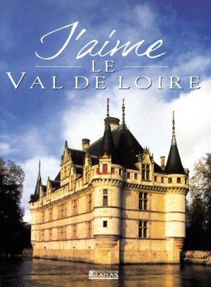 Le Val de Loire - atlas  - 9782723432429 -
