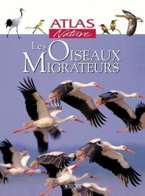 Les oiseaux migrateurs - atlas  - 9782723446457 -